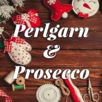 Perlgarn & Prosecco