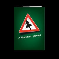A Tännchen, please